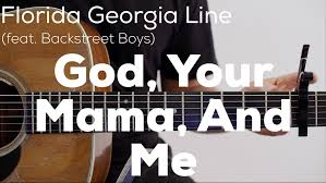 God, Your Mama, And Me